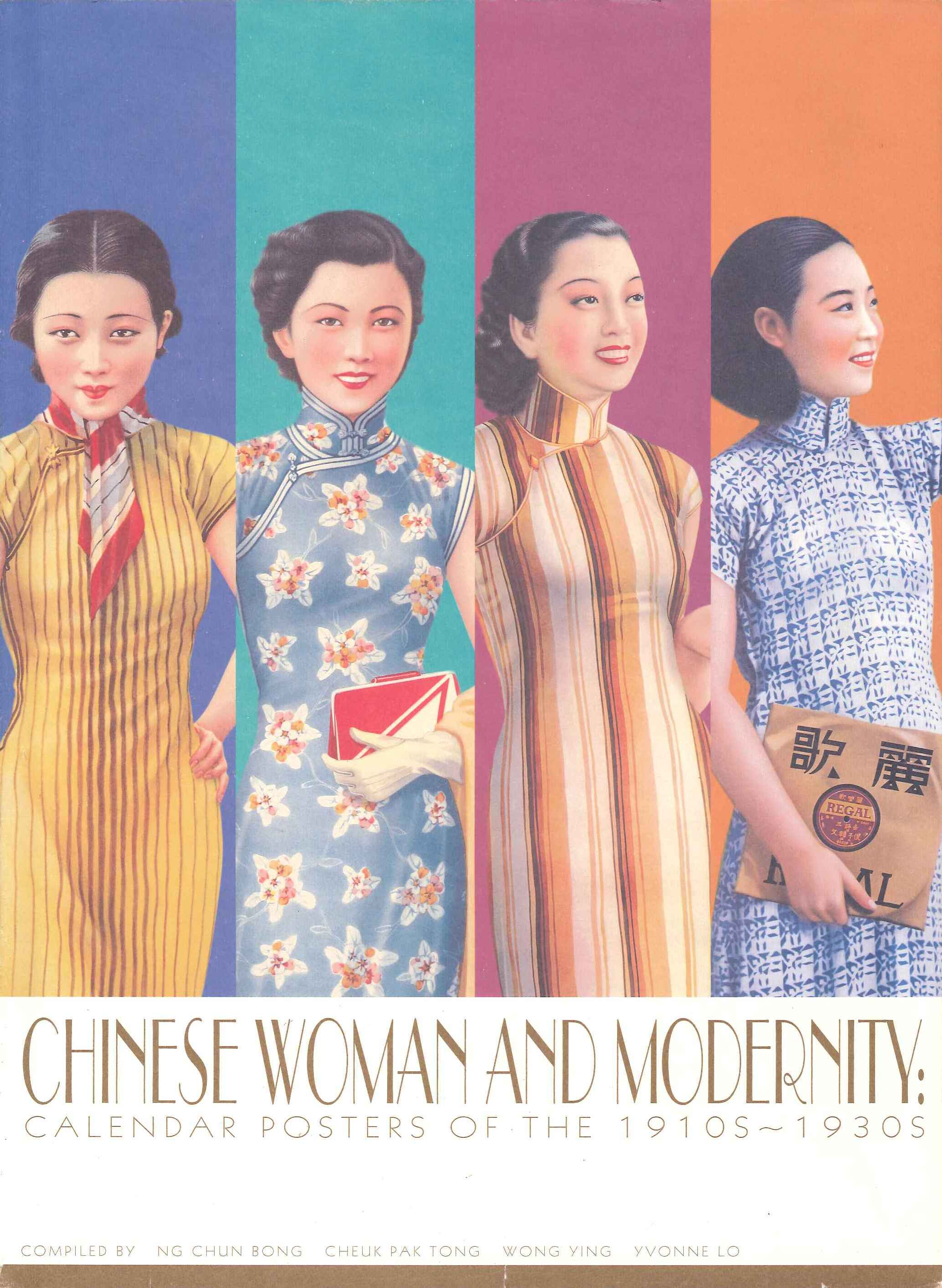 Chinese Woman and Modernity: Calendar Posters of the 1910s1930s